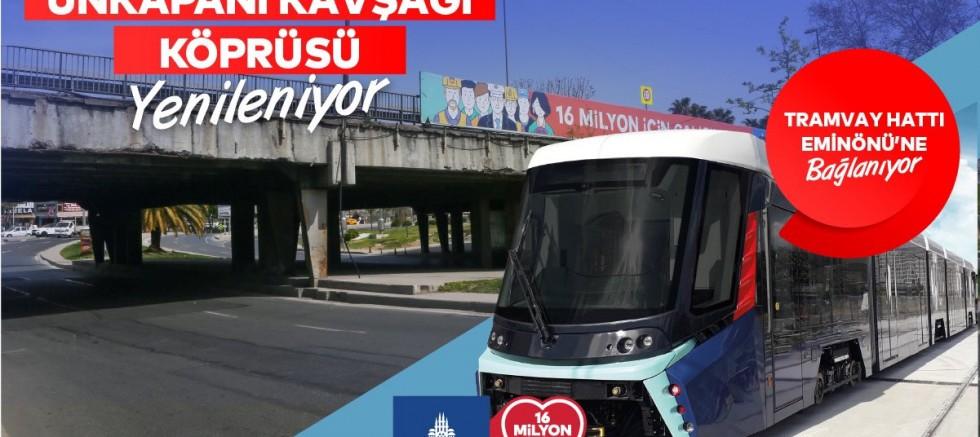 İBB duyurdu! Unkapanı kavşağı düzenleniyor, tramvay Eminönü'ne uzanıyor